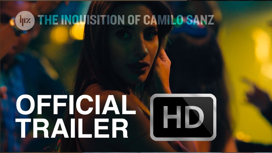 Inquisition of Camilo Sanz :: OFFICIAL TRAILER 2015